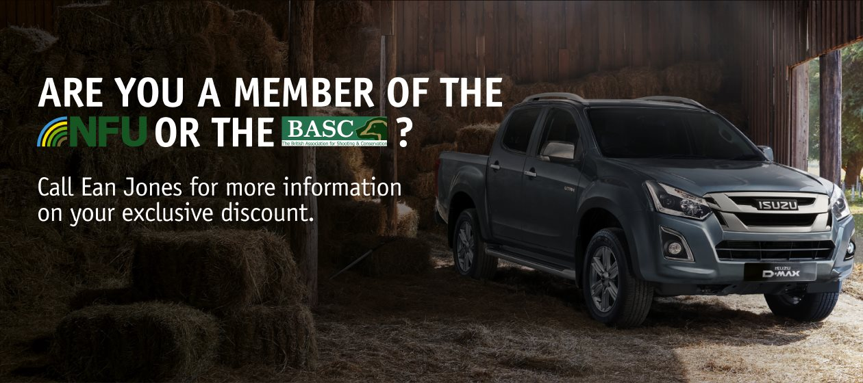 Are you a member of the NFU or the BASC? You are eligible for a discount on the Isuzu D-Max