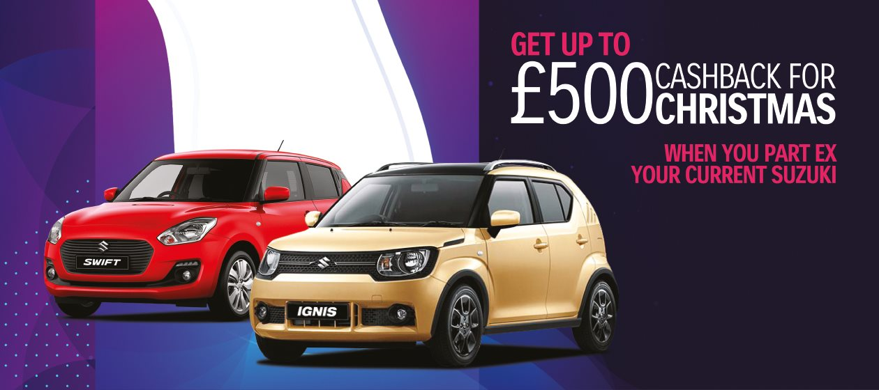 £500 Loyalty Cashback on any Suzuki Part Exchange