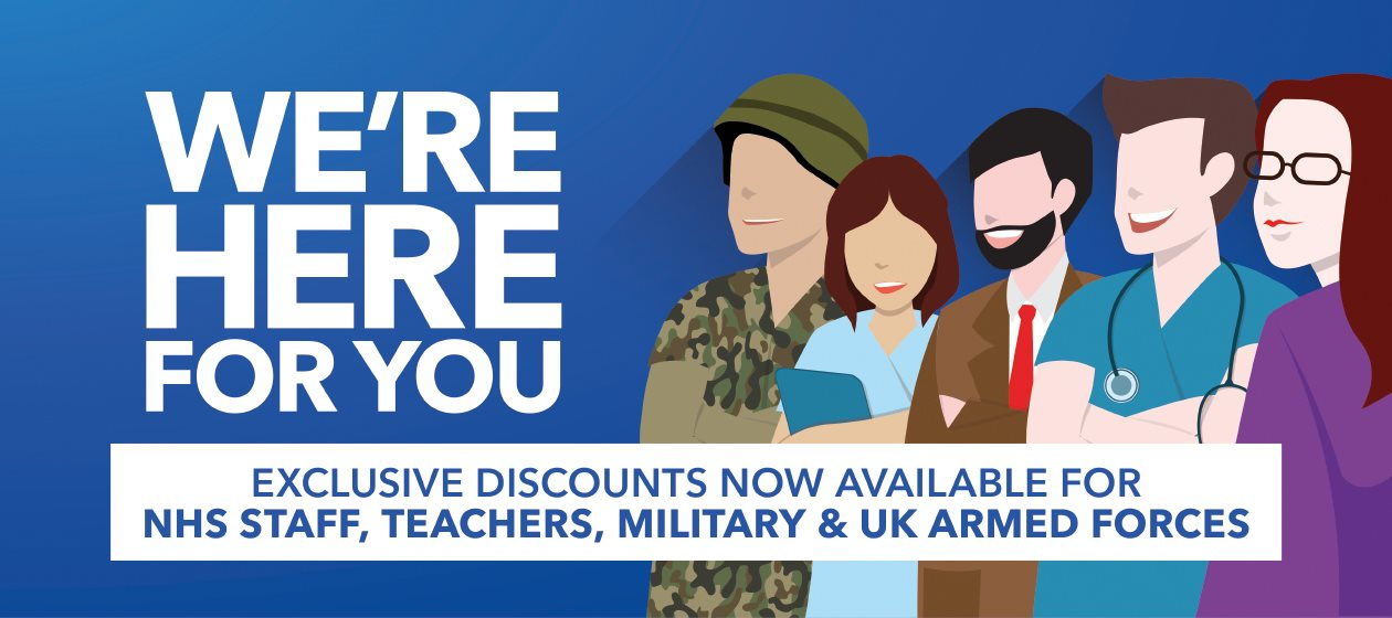 Exclusive Discounts for Teachers, NHS Staff, Military and the Armed Forces