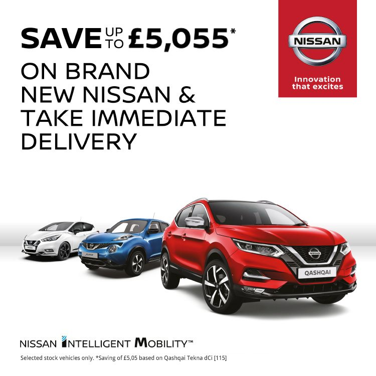 CHOOSE YOUR NEW NISSAN AND TAKE IMMEDIATE DELIVERY